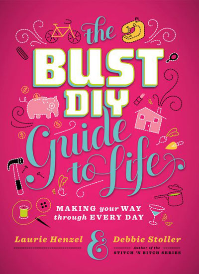 Taking more than 250 DIY projects from the pages of its magazine The Bust DIY Guide to Life ($19) has a little bit of everything for the modern woman, including recipes, a cheese-making tutorial, finance tips, and career advice.
