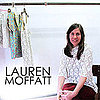 Lauren Moffatt Personal Style: Designer Profile, Studio Tour