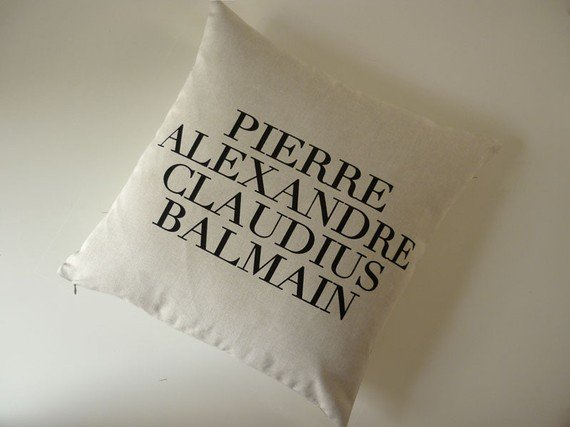 This pillow is strictly for fashion fans. Haute Couture Designer Fashion Silk Screened Pillow ($60)