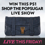 Shop and Win in PopSugar's LIVE Gift Guide Show – Today, 3pm ET / 12pm PT!