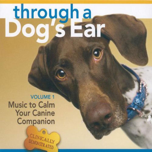 Through a Dog's Ear: Music to Calm Your Canine Companion ($14)