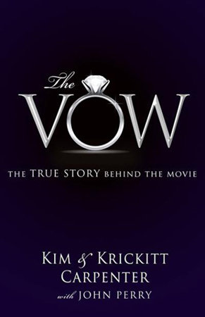 The Vow by Kim and Krickett Carpenter