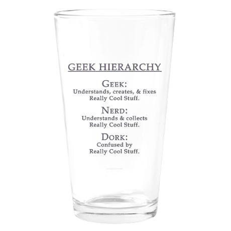 Geek Hierarchy Drinking Glass ($14)
