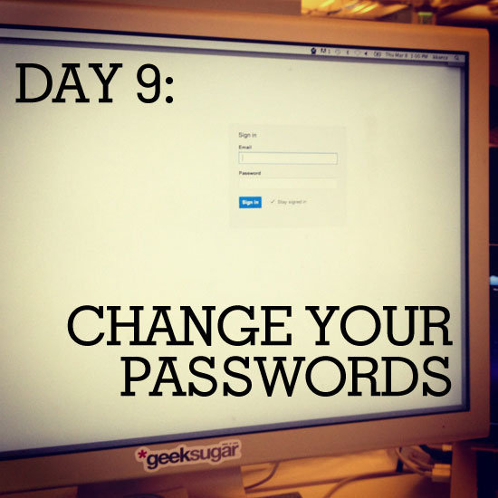 Don't forget to change all of your online passwords!