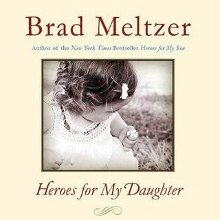 Interview With Brad Meltzer About Heroes For My Daugher