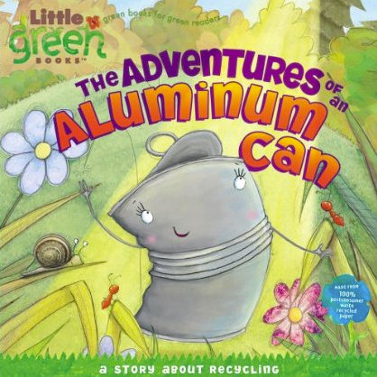 The Adventures of an Aluminum Can: A Story About Recycling ($4)