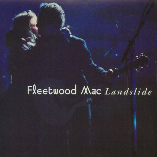 """Landslide"" by Fleetwood Mac"