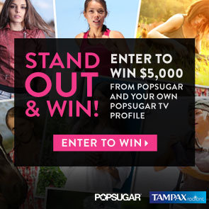 Giveaway For $5000 and PopSugarTV Profile
