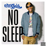 """No Sleep"" by Wiz Khalifa"