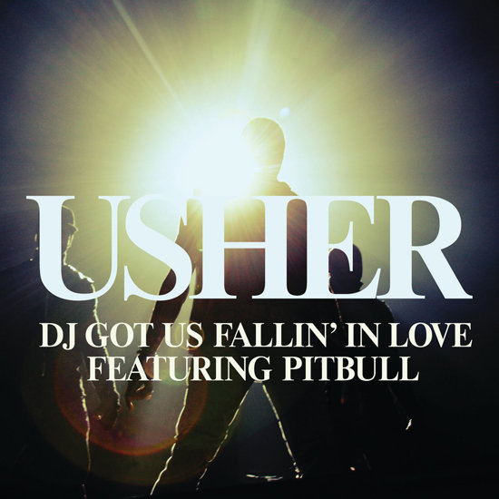 """DJ Got Us Fallin' in Love"" by Usher Feat. Pitbull"