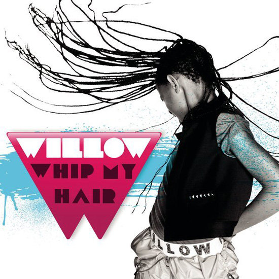 """Whip My Hair"" by Willow"