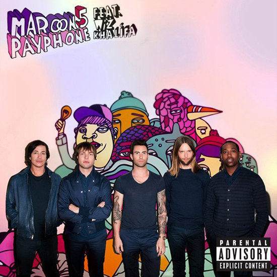"""Payphone"" by Maroon 5"