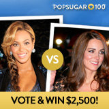 Play the 2012 PopSugar 100 Faceoff and Win $2,500!