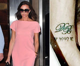 "Victoria Beckham has David Beckham's initials, ""DB,"" on the inside of her right wrist."