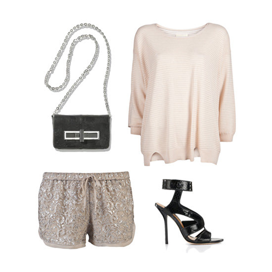 Be the belle of the ball (or bar) in a slouchy pale-pink sweater and sparkly taupe shorts. Dress up the look with black accessories like a chain-strap purse and sexy wraparound heels. Get the Look:  Theyskens' Theory Mini Akin Clutch ($695) Girl. by Band of Outsiders Relax Fit Pullover ($275) Ann Taylor Payton Wraparound Sandals ($228) Haute Hippie Lace Shorts ($225)