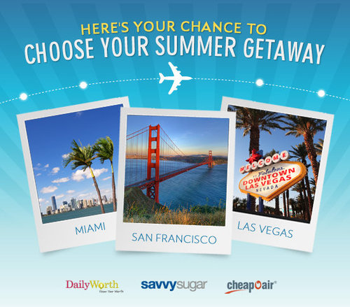 SavvySugar's Choose Your Summer Getaway