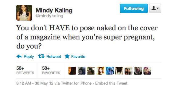 Mindy Kaling questioned the relationship between pregnancy and nudity.