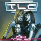 """No Scrubs"" by TLC"
