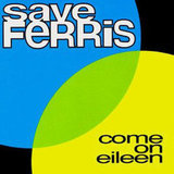 """Come On Eileen"" by Save Ferris"