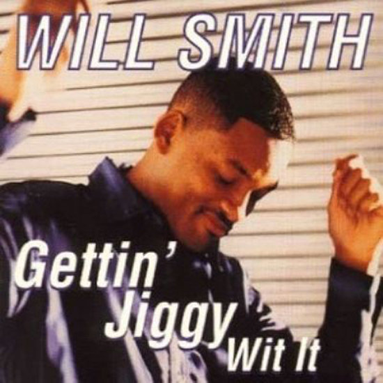 """Gettin' Jiggy Wit It"" by Will Smith"
