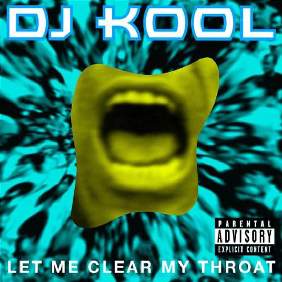 """Let Me Clear My Throat"" by DJ Kool"