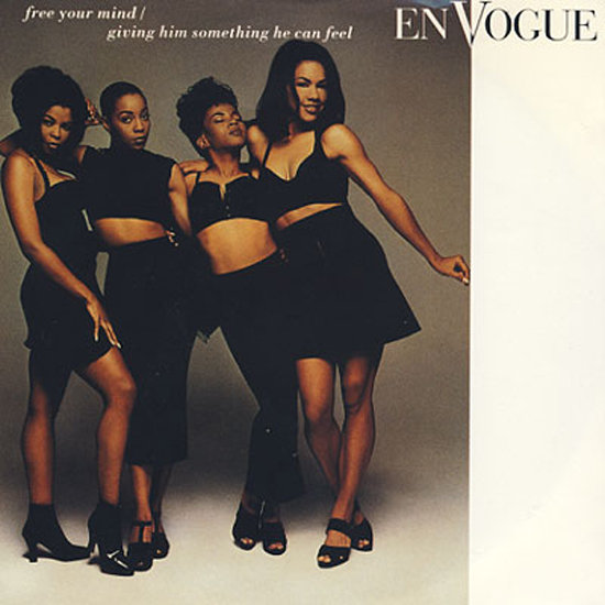 """Free Your Mind"" by En Vogue"