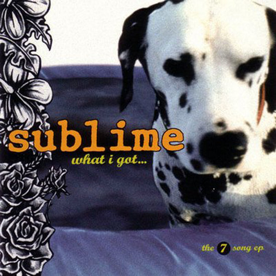 """What I Got"" by Sublime"