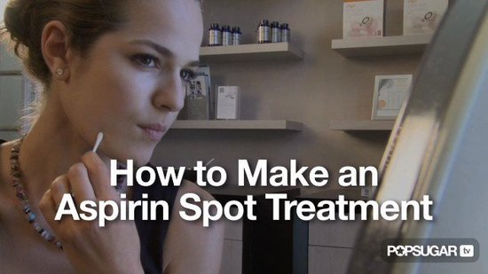 How To Spot Treat Blemishes At Home With Aspirin
