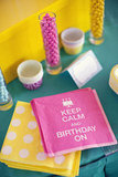 Keep Calm and Birthday On!