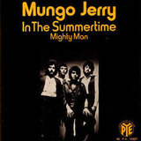 """In the Summertime"" by Mungo Jerry"
