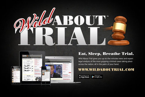 Wild About trial.. a new website and app devoted to covering the latest and greatest trials.
