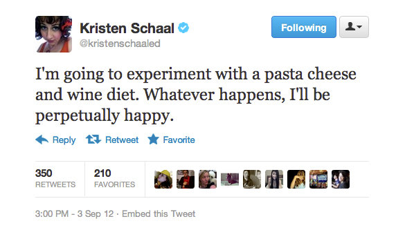 Kristen identified the ultimate happy diet.
