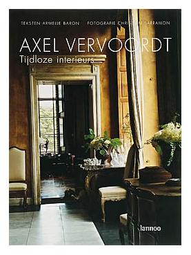 The Book That Lives on My Coffee Table: Timeless Interiors by Axel Vervoordt