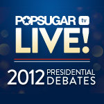 Watch PopSugar's Presidential Debate Postshow!