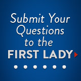 Have a Question For Michelle Obama? Ask Away!