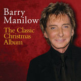 Barry Manilow, The Classic Christmas Album