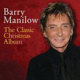 Barry Manilow, The Classic Christmas Album