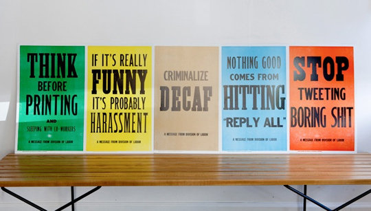 """With phrases like """"If it's really funny it's probably harassment,"""" """"Criminalize decaf,"""" and """"Stop tweeting boring sh*t,"""" these """"New Rules of Work"""" posters ($58) crack me up! — Tara Block, assistant editor"""