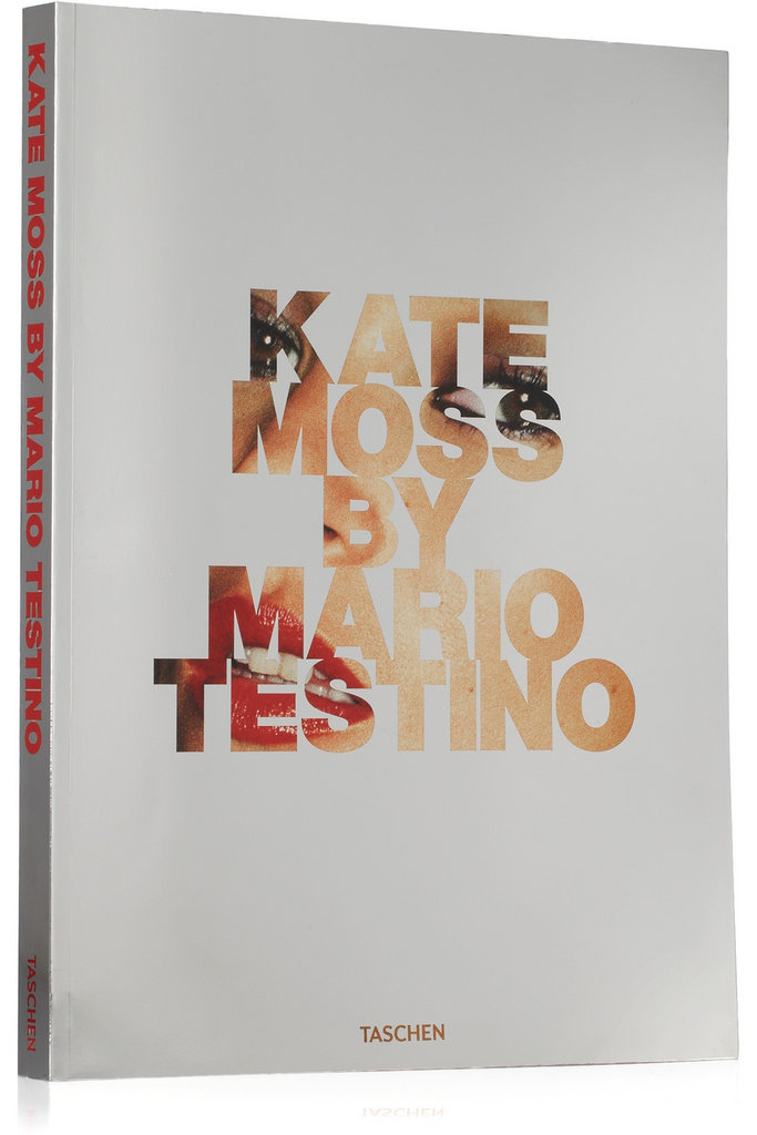 We couldn't resist one more book, and this one is for serious Kate Moss fans. And for that matter, fans of Mario Testino's work, too. Splurge for this Kate Moss book from Taschen ($70), which shows off a cool collection of insider photos of the supermodel.
