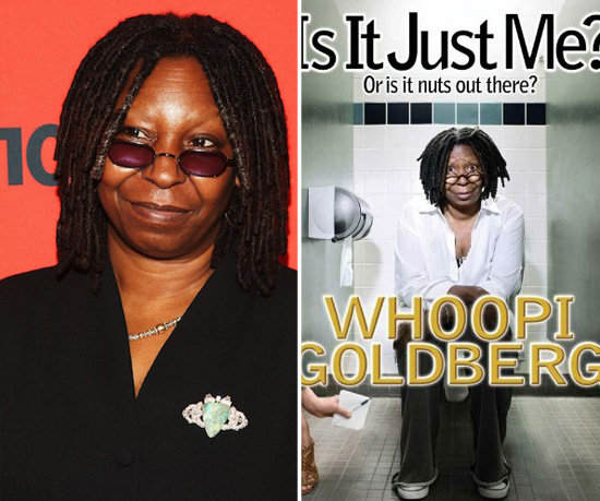 Is It Just Me? Or Is It Nuts Out There? by Whoopi Goldberg
