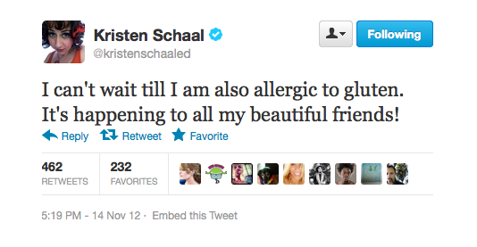Kristen hopes she can one day be allergic to gluten.