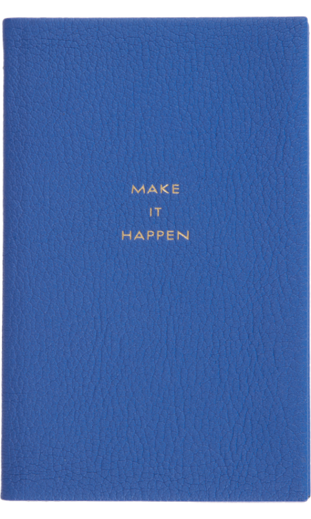"""This Smythson """"Make It Happen"""" Notebook ($80) is inspirational, classic, and chic."""
