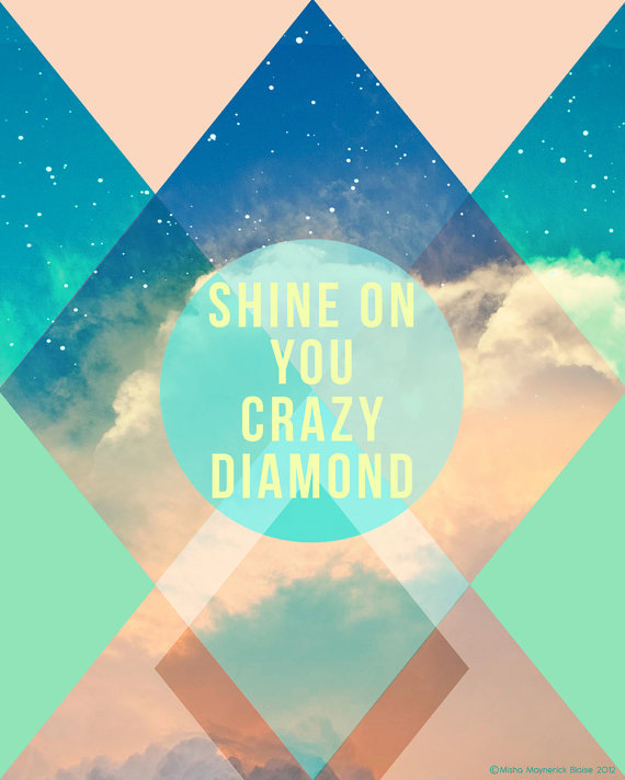 Classic-rock lovers and soul sisters will both love this far-out Shine On You Crazy Diamond Print (approx $22).