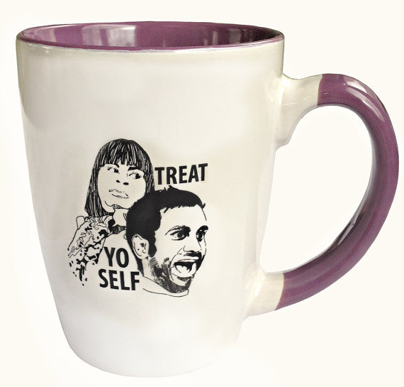 Treat Yo Self Mug ($16)