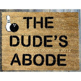 The Big Lebowski Doormat ($45-$75)