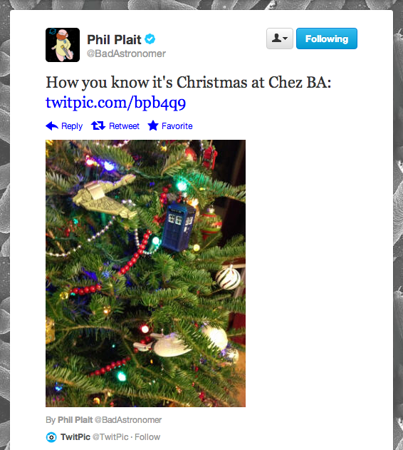 We are absolutely envious of Bad Astronomy blogger Phil Plait's geeky Christmas tree.