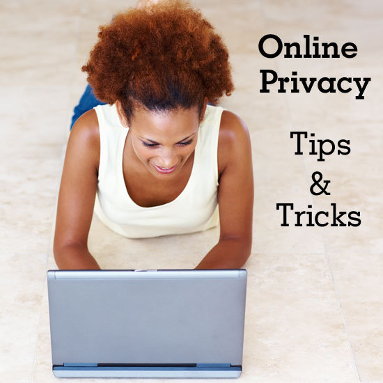 Stay Safe Online: Tips and Tricks For Digital Privacy