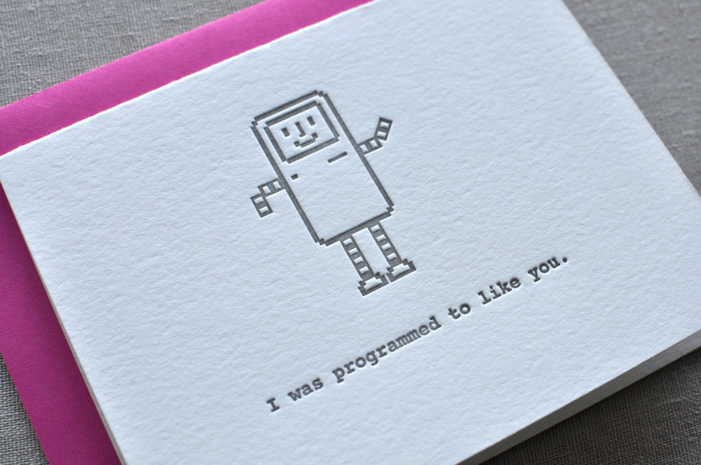 I was programmed to like you ($6)