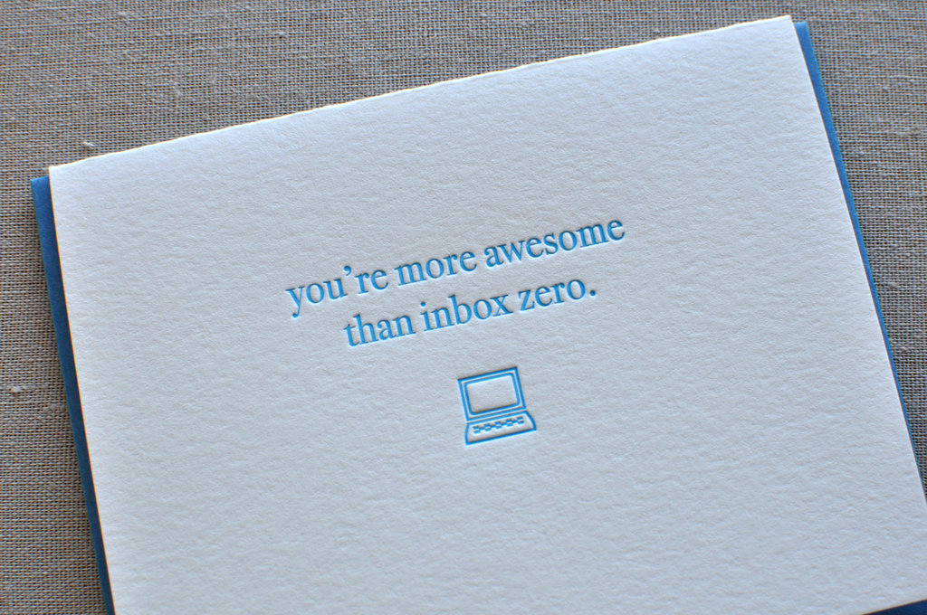 You're more awesome than Inbox Zero ($6)