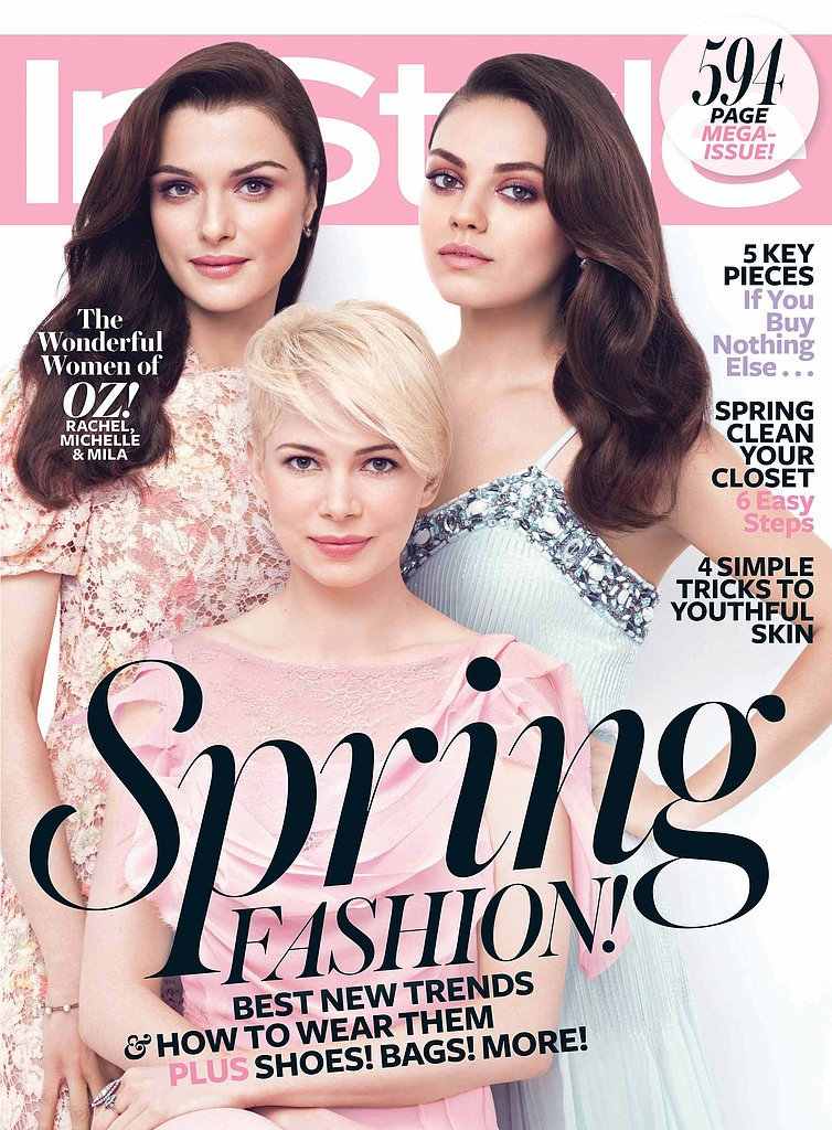 Rachel Weisz, Michelle Williams, and Mila Kunis grace the cover of InStyle's March 2013 issue.